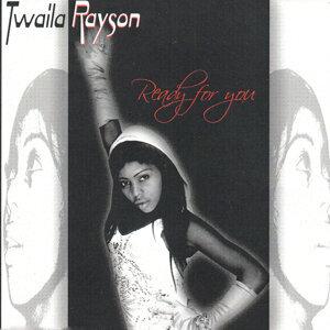 Twaila Rayson 歌手頭像