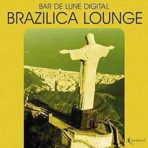 Bar De Lune Presents Brazilica Lounge 歌手頭像