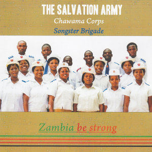 The Salvation Army Chawama Corps Songster Brigade 歌手頭像