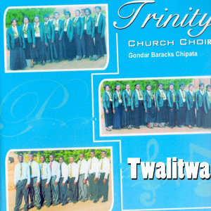 Trinity Church Choir Gondar Baracks Chipata 歌手頭像