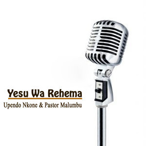 Upendo Nkone, Pastor Malumbu 歌手頭像