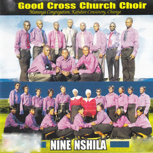 Good Cross Church Choir Mununga Congregation Kafulwe Consistory Chienge 歌手頭像