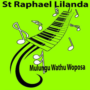 St Raphael Lilanda 歌手頭像