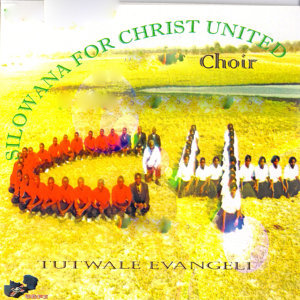 Silowana For Christ United Choir 歌手頭像