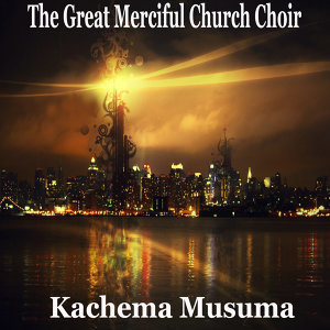 The Great Merciful Church Choir 歌手頭像
