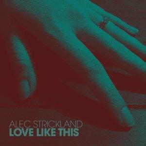 Alec Strickland 歌手頭像