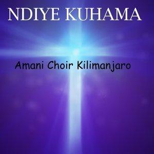 Amani Choir Kilimanjaro 歌手頭像