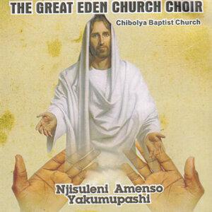 The Great Eden Church Choir Chibolya Baptist Church 歌手頭像