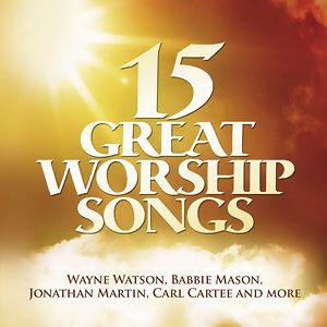 15 Great Worship Songs 歌手頭像