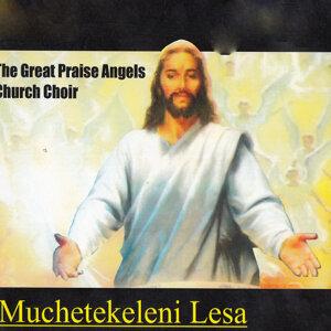 The Great Praise Angels Church Choir 歌手頭像