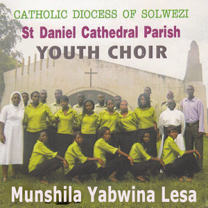 Catholic Diocess Of Solwezi St Daniel Cathedral Parish Youth Choir 歌手頭像