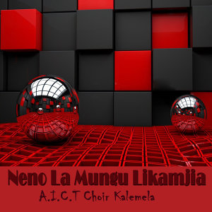 A.I.C.T Choir Kalemela 歌手頭像