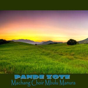 Machang Choir Mbulu Manura 歌手頭像