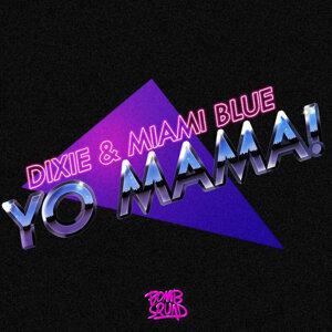 Dixie, Miami Blue 歌手頭像
