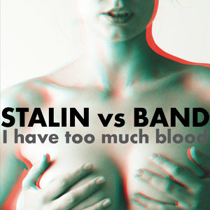 Stalin vs. Band