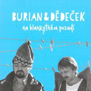 Jan Burian, Jiří Dědeček 歌手頭像