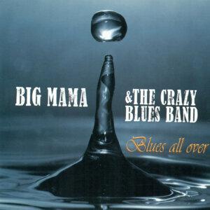 Big Mama, The Crazy Blues Band 歌手頭像