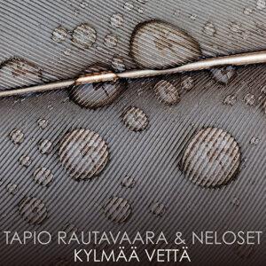 Tapio Rautavaara, Neloset 歌手頭像