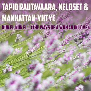 Tapio Rautavaara, Neloset, Manhattan-yhtye 歌手頭像