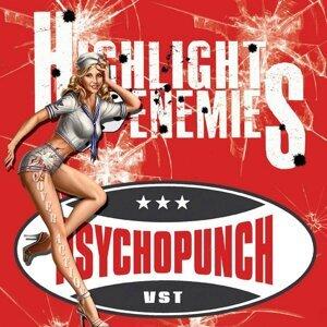 Highlight Enemies, Psychopunch 歌手頭像