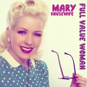 Mary Housewife 歌手頭像
