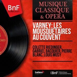 Colette Riedinger, Gabriel Bacquier, Pierre Blanc, Louis Musy 歌手頭像