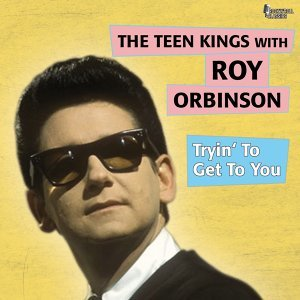 The Teen Kings, Roy Orbison 歌手頭像