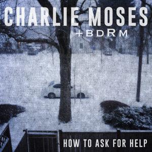 Charlie Moses + bdRm 歌手頭像
