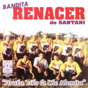 Bandita Renacer De Santani 歌手頭像