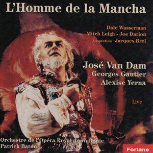 Orchestre de l'Opéra Royal de Wallonie, José Van Dam, Georges Gautier, Alexise Yerna, Patrick Baton 歌手頭像