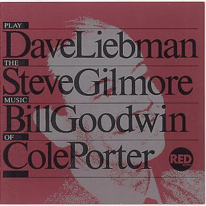Dave Liebman, Steve Gilmore, Bill Goodwin 歌手頭像