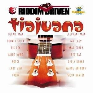 Riddim Driven: Tiajuana 歌手頭像
