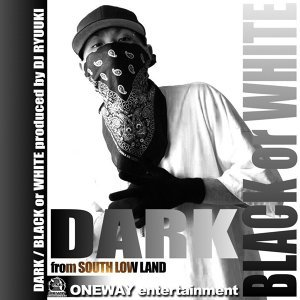 DARK from SOUTH LOW LAND 歌手頭像