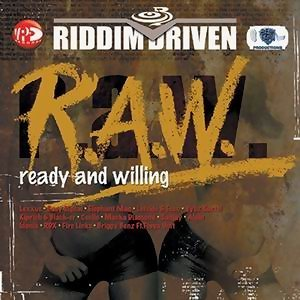 Riddim Driven: (R.A.W.) Ready And Willing アーティスト写真