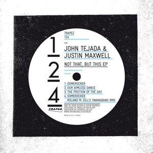 John Tejada & Justin Maxwell 歌手頭像