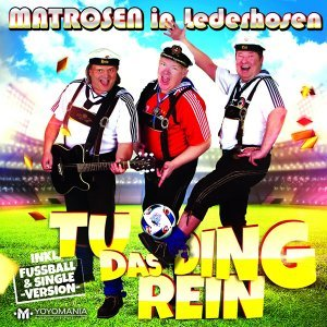 Matrosen in Lederhosen 歌手頭像