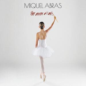 Miquel Abras 歌手頭像