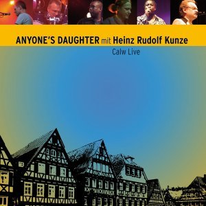 Anyone's Daughter mit Heinz Rudolf Kunze 歌手頭像