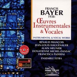 Ensemble Tetra, Donatienne Michel-Dansac, Francesca Paderni, François Renaud, Jean-Louis Haguenauer, Alain Meunier 歌手頭像