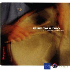 Fairy Tale Trio 歌手頭像
