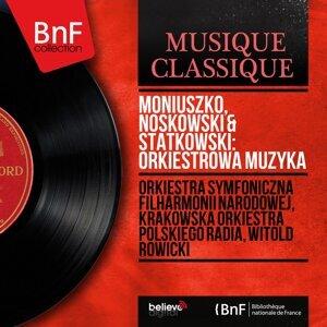 Orkiestra Symfoniczna Filharmonii Narodowej, Krakowska Orkiestra Polskiego Radia, Witold Rowicki 歌手頭像