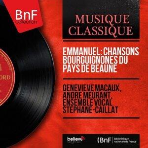 Geneviève Macaux, André Meurant, Ensemble vocal Stéphane-Caillat 歌手頭像