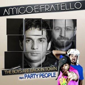 Amico e Fratello feat. Party People 歌手頭像