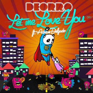 Deorro feat. Adrian Delgado 歌手頭像
