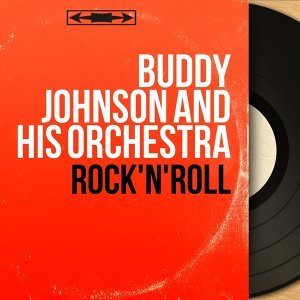 Buddy Johnson and His Orchestra 歌手頭像