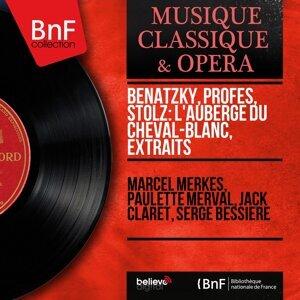 Marcel Merkès, Paulette Merval, Jack Claret, Serge Bessière 歌手頭像