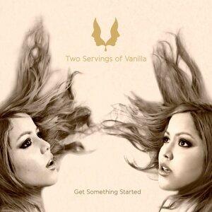 Two Servings of Vanilla 歌手頭像