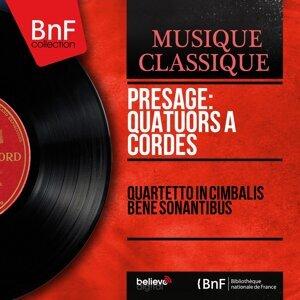 Quartetto In cimbalis bene sonantibus, Remy Principe, Ettore Gandini, Giuseppe Matteucci, Luigi Chiarappa 歌手頭像