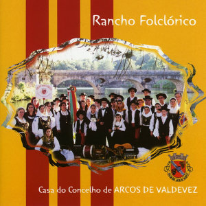Rancho Folclórico Casa do Concelho de Arcos de Valdevez 歌手頭像