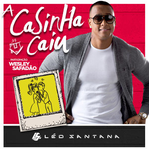 Léo Santana & Wesley Safadão (Featuring) 歌手頭像